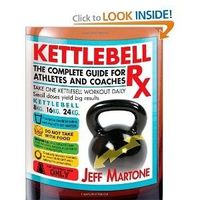 Kettlebell Rx: The Complete Guide for Athletes and Coaches. Very illustrative and thorough in explaining every detail of each move.