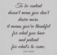 To be content...
