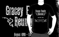 Gracey Family Reunion by NevermoreShirts