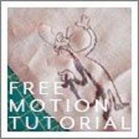 FREE tutorial: Free-Motion Stitching/Embroidery/Applique (From Stolen Moments)