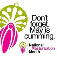 May is cumming. Seriously?! LOL