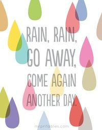 Rain, Rain, Go Away! - printable nursery rhyme poster