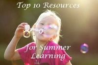 top 10 resources for playful summer learning