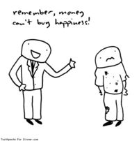 Comic by Toothpaste For Dinner: money cant buy happiness