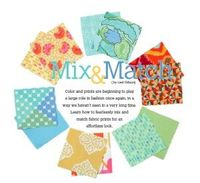 Learn how to mix different fabrics together in your sewing or quilting.