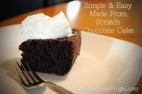 Totally not our fault if you can't stop eating this ridiculously delish and easy chocolate cake. You've been warned! http://fabulesslyfrugal.com/2012/04/easy-made-from-scratch-you-cant-stop-eating-it-chocolate-cake.html Made from scratch chocolate...