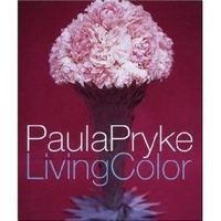 Living Color by Paula Pryke