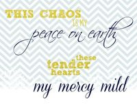 This chaos is my peace on earth. free #printable from